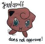 Jigglypuff does not approve by little-koko