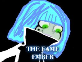 The Fame Ember by DannyYSam
