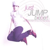 just JUMP bieber by somebodytolovejb