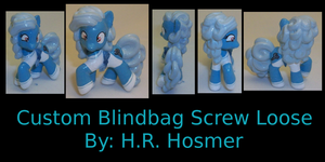 Custom Blindbag Screw Loose by Gryphyn-Bloodheart