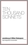 Ten Thousand Sonnets by rgplus