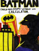 Batman's Exams by Conspiracy-Z-Cycle