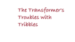 The Transformers's Troubles with Tribbles by mormonbookworm