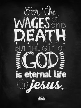 Romans 6:23 - Poster by mostpato