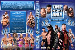 TNA One Night Only Old School 2014 DVD Cover by Chirantha