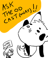 Ask the OD Cast ANYTHING by alexyoshida