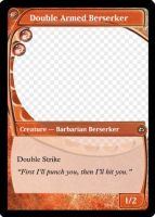 MtG: Double Armed Berserker by Overlord-J