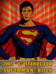 HEY HENRY THIS S STANDS FOR SUPERMAN BITCH by HalHefnerART