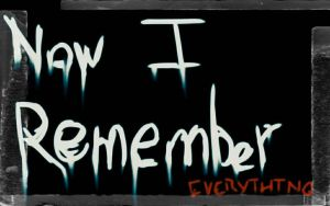 Now I Remember... by Dwhizzkid