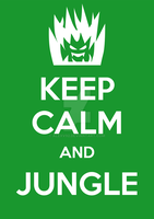 Keep Calm and Jungle by AlexV92