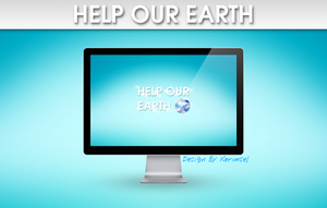 Help Our Earth by h2okerim