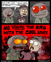 Cool Story Bro by scythemantis