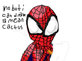 Will You Draw Me Spiderman by iamtreXD