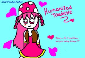 Humanized Toadette by Peachy-Pink10