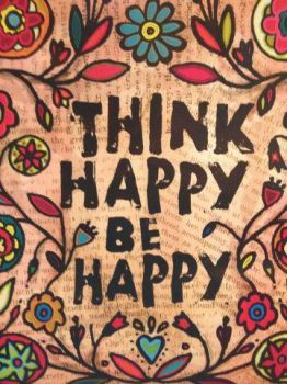 Think Happy ~ Be Happy by anniehuynh