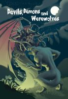 Devils, Demons and Werewolves by JustinWyatt