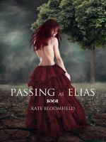 Passing as Elias mock up book cover by KateBloomfield