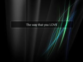 The way that you LOVE by BearColin