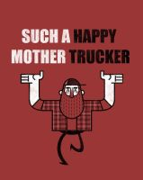 Mother Trucker by Kegg