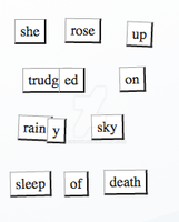 Magnetic Poetry Number 90 or Keep climbing by Plugin848y