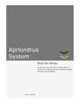 Apriondrus System Text Information (OPEN TO READ) by BluetheWriter