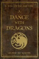 A Dance With Dragons by nateblunt