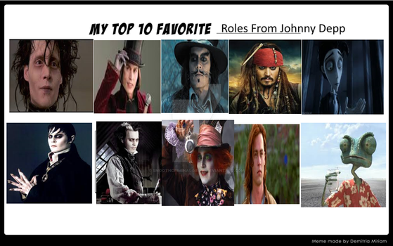 My Top 10 Favorite Roles From Johnny Depp by SmoothCriminalGirl16