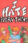 I HATE EVERYTHING Fan Art by LeonidasDraconic