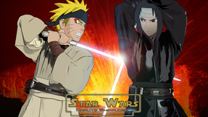 Naruto VS Sasuke -Star Wars- by UnreaLPiXel
