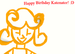 Happy Birthday Katonator 2016 by worldofcaitlyn