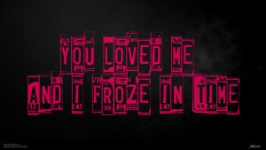 You loved me and i froze in time.. by drifter765