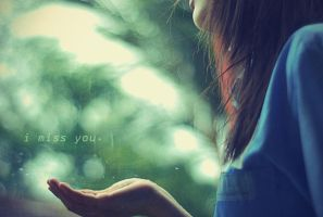 i miss you. by SOTONGirl