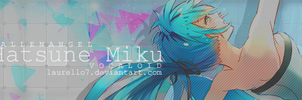 Hatsune Miku Signature Banner (Final) By Me by Laurello7