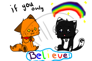 If you only Believe by killercats