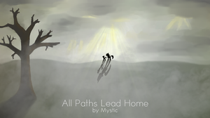 All Paths Lead Home - Chapter 1 by Mysticwrites