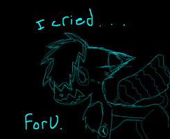 I Cried... by TheCuriousFox