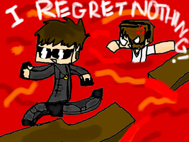 I REGRET NOTHING!!!! by SHP1022