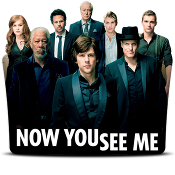 Now You See Me (2013) v1 by DrDarkDoom
