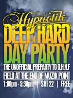 Hypnotik DEEP HARD n DAY PARTY by syntex-nz
