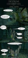 Skyrim Oddities: Escape by Janus3003