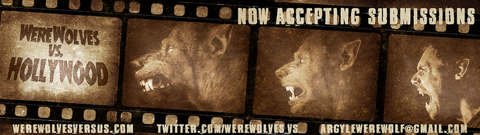 Werewolves Vs Hollywood Submissions by Viergacht