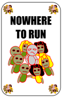 Nowhere To Run Card For Zombie Run Game by flowofwoe