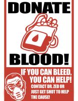 Borderlands Donate Blood Poster by GoingBacktoNarnia