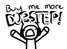 DUBSTEP by Choppywings