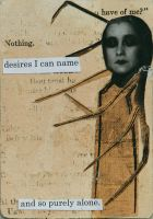 desires i can name by TheCollagist