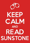 Keep Calm and Sunstone Meme by Sings-With-Spirits