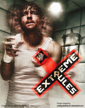 WWE: Extreme Rules -Custom Poster (2017) by UndisputedFuture1