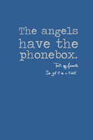 The Angels Have The Phonebox. by inkandstardust