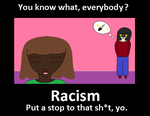 Racism Awareness by IttyBitty1996