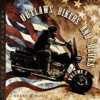Brand X Music - Outlaws, Bikers, and Blues Vol. 2 by SkylerBrown